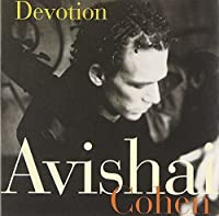 Devotion by Avishai Cohen (1999-05-03)