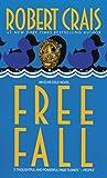 Free Fall (An Elvis Cole and Joe Pike Novel)