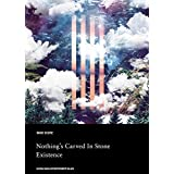 Nothing's Carved In Stone バンド・スコア/Existence