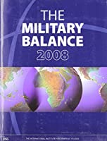 The Military Balance 2008
