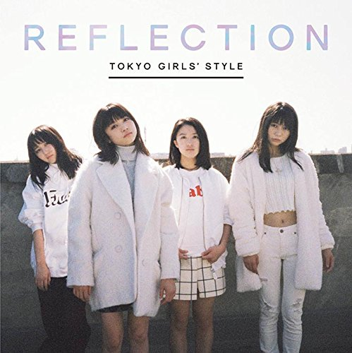 REFLECTION(CD+DVD+スマプラ)(初回生産限定盤)