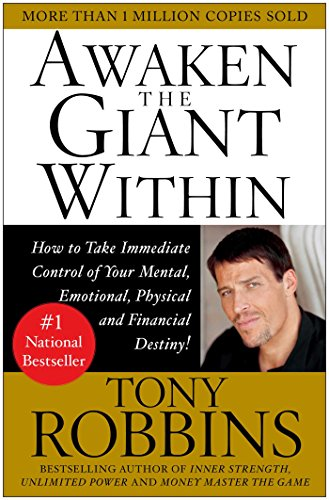 Awaken the Giant Within: How to Take Immediate Control of Your Mental, Emotional, Physical and Financialの詳細を見る