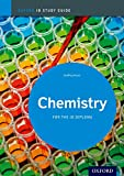 Cover of Chemistry Study Guide: Oxford IB Diploma Programme