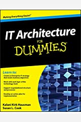 IT Architecture For Dummies Kindle Edition