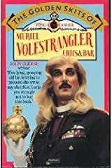 The Golden Skits of Wing-commander Muriel Volestrangler, F.R.H.S. and Bar Paperback