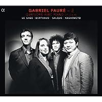 Gabriel Faure - 2 / Quatuors avec piano Op. 15 et Op. 45