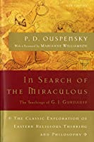 In Search of the Miraculous (Harvest Book)
