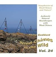 Wind Chimes in the Wild - Volume 24【CD】 [並行輸入品]