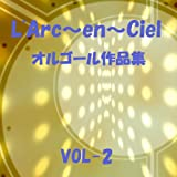 NEO UNIVERSE Originally Performed By L'Arc~en~Ciel