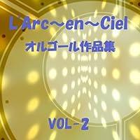 NEO UNIVERSE Originally Performed By L'Arc~en~Ciel