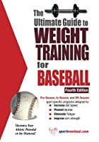 Ultimate Guide to Weight Training for Baseball by Rob Price(2006-04-01)