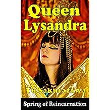 Queen Lysandra (Spring of Reincarnation) (English Edition)