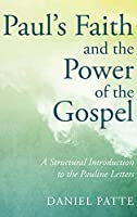 Paul's Faith and the Power of the Gospel