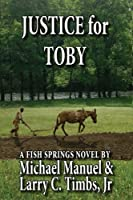 Justice for Toby: A Fish Springs Novel