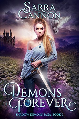 『Demons Forever (The Shadow Demons Saga Book 6) (English Edition)』のトップ画像