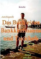 Das Buch eines Bankkaufmanns und Taxichefs