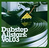 Dubstep Allstars Vol.3