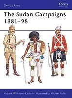 The Sudan Campaigns 1881-98 (Men-at-Arms)