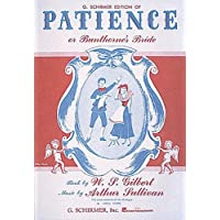 G. Schirmer Edition of Patience or Bunthorne's Bride