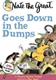 Nate the Great Goes Down in the Dumps (Nate the Great Detective Stories)