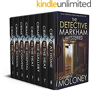 THE DETECTIVE MARKHAM MYSTERIES eight gripping crime thrillers box set (English Edition)