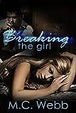 Breaking the Girl: A Dark Suspense Romance (English Edition)