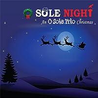 O Sole Night an O Sole Trio Christmas
