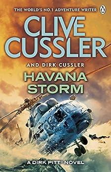 Havana Storm: Dirk Pitt #23 (Dirk Pitt Adventure Series) by [Cussler, Clive, Cussler, Dirk]