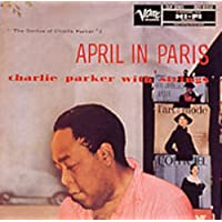 エイプリル・イン・パリ-チャーリー・パーカー・ウィズ・ストリングス