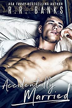 Accidentally Married (Anderson Brothers Book 1) by [Banks, R.R.]