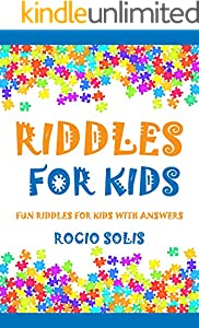 Riddles for Kids: Fun Riddles for Kids with Answers (English Edition)