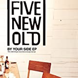 By Your Side-FIVE NEW OLD
