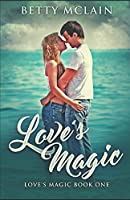 Love's Magic: Second Edition