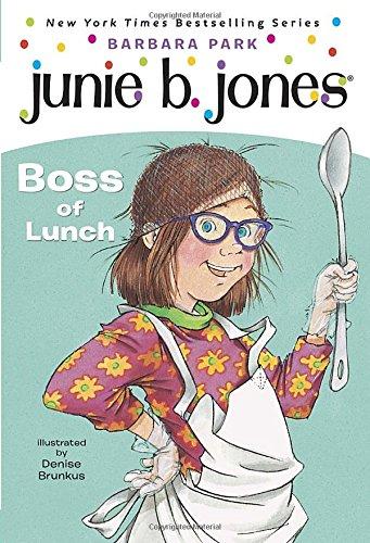 Junie B. Jones #19:  Boss of Lunchの詳細を見る