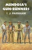 Mendosa's Gun-runners (Dales Western)