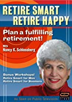 Retire Smart Retire Happy With Dr Nancy K Schlossb [DVD] [Import]