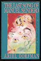 The Last Song of Manuel Sendero