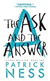 Amazon.co.jpThe Ask and the Answer (Reissue with bonus short story): Chaos Walking: Book Two