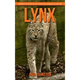 Lynx: Amazing Pictures & Fun Facts on Animals in Nature (English Edition)