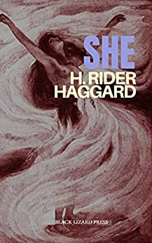 She (Illustrated) by [Haggard, H. Rider]