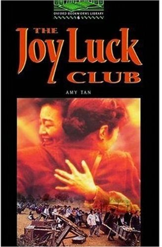 """The Oxford Bookworms Library Stage 6: 2500 Headwords: """"The Joy Luck Club"""" (Oxford Bookworms)の詳細を見る"""