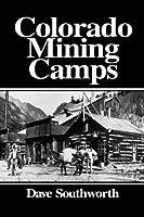 Colorado Mining Camps