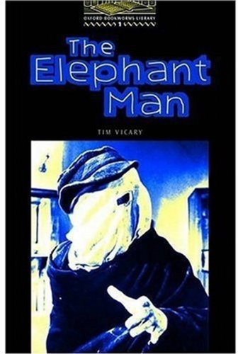 The Elephant Man: Level 1 (Oxford Bookworms Library)の詳細を見る