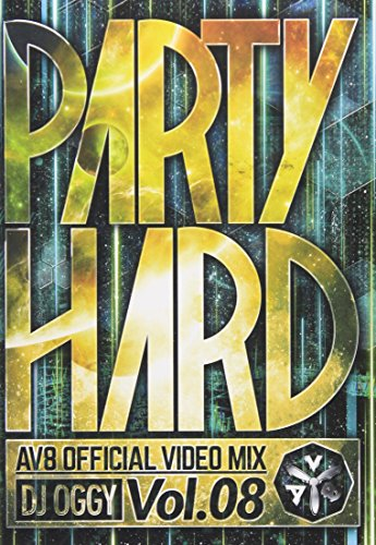 PARTY HARD VOL.8 -AV8 OFFICIAL VIDEO MIX- [DVD]