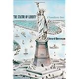 The Statue of Liberty – A Transatlantic Story