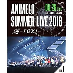 Animelo Summer Live 2016 刻-TOKI- 8.26 [Blu-ray]