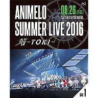 Animelo Summer Live 2016 刻-TOKI- 8.26