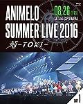 「アニメロサマーライブ2016」ライブBD発売。2017先行応募券封入
