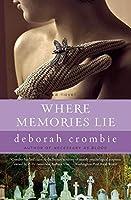 Where Memories Lie: A Novel (Duncan Kincaid/Gemma James Novels)
