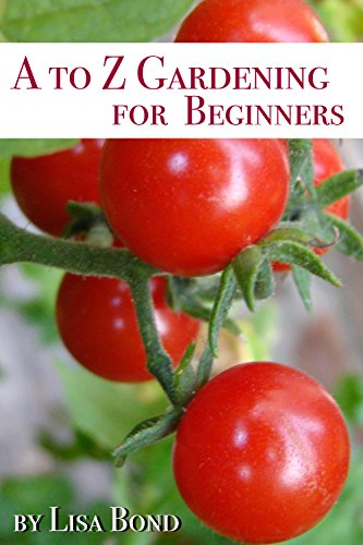 A to Z Gardening for Beginners (English Edition)